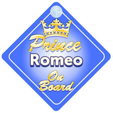 Crown Prince Romeo On Board Personalised Baby Boy Car Sign