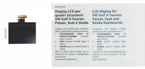 Display LCD for VW Golf V-Touran-Passat,Seat,Skoda dashboards quadri strumenti