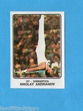 CAMPIONI dello SPORT 1973/74-Figurina n.177- ANDRIANOV - URSS -GINNASTICA-Rec