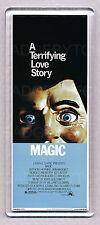 MAGIC movie poster 'WIDE' FRIDGE MAGNET  - 70's HOPKINS THRILLER Classic!
