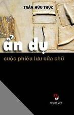 USED (LN) An Du Cuoc Phieu Luu Cua Chu (Vietnamese Edition) by Thuc Huu Tran