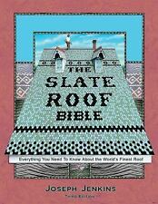 THE SLATE ROOF BIBLE - JENKINS, JOSEPH C. - NEW HARDCOVER BOOK