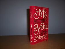Me Before You  by Jojo Moyes  (PB  2013  9780143124542