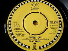 "MATERIAL - BUSTIN' OUT   7"" VINYL"