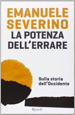 Potenza Delll'errare (la) Severino Emanuele Rizzoli