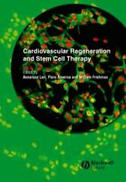 Cardiovascular Regeneration and Stem Cell Therapy, Hardcover by Leri, Annaros...