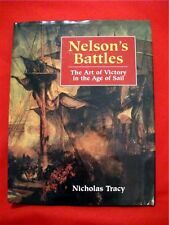 NELSON'S BATTLES: The Art of Victory in the Age of Sail ; Nicholas Tracy; H/B