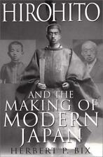 Hirohito and the Making of Modern Japan by Herbert P Bix - Hardcover - Free Ship