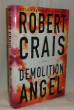 Robert Crais DEMOLITION ANGEL First edition, First printing SIGNED to #1 Fan!