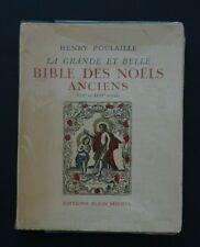 LIVRE ANCIEN BIBLE DES NOËLS ANCIENS XVII ET XVIIIème HENRY POULAILLE ANTHOLOGIE