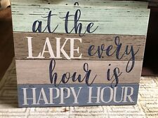 At The Lake Every Hour Is Happy Hour - large nautical wood sign
