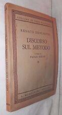DISCORSO SUL METODO Renato Descartes A cura di Paolo Serini Mondadori 1941 di