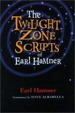 The Twilight Zone Scripts of Earl Hamner (Paperback or Softback)