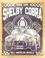 Shelby Cobra Mustang All American Muscle Since 1962 Metal Sign New 12 1/2x16inch