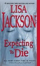 An Alvarez and Pescoli Novel: Expecting to Die 7 by Lisa Jackson (2017, Paperbac