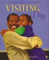 VISITING DAY - WOODSON, JACQUELINE/ RANSOME, JAMES (ILT) - NEW PAPERBACK BOOK