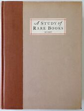 A Study of Rare Books - Nolie Mumey - PRISTINE Signed Limited First Edition 1930