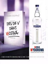PUBLICITE ADVERTISING 054  2008   WYBOROWA  vodka  sans V