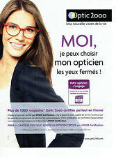 770d70eed1 Publicité Advertising 088 2015 Opticiens Optic 2000 lunettes