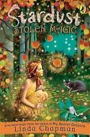 Stardust: Stolen Magic by Linda Chapman, Acceptable Used Book (Paperback) FREE &