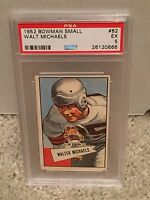 1952 Bowman SMALL #62 - WALTER MICHAELS - PSA 5 EX - Cleveland BROWNS Walt -RH