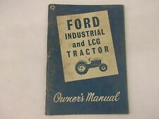 Ford 2000 and 4000 Series Industrial & LCG Tractor Owners Manual