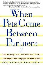 When Pets Come Between Partners: How to Keep Love - and Romance - in the HumanAn
