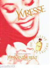 PUBLICITE ADVERTISING 026  1997  Yves Saint-Laurent eau toilette  femme Yvresse