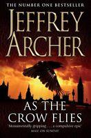 JEFFREY ARCHER ___ AS THE CROW FLIES ___ SHOP SOILED ___ FREEPOST UK