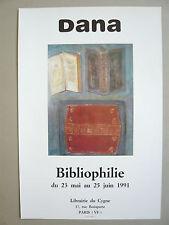 DANA Affiche 1991 BIBLIOPHILIE Exposition Paris Livres Reliures Art Peinture
