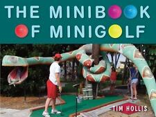 The Minibook of Minigolf: By Hollis, Tim