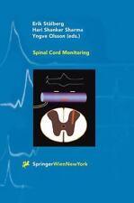Spinal Cord Monitoring : Basic Principles, Regeneration, Pathophysiology, and...