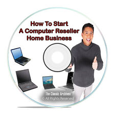 How To Start a Computer Reseller Home Business Online, Sell Laptops Pdf Dvd H45