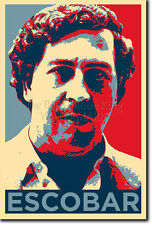 PABLO ESCOBAR ART PHOTO PRINT (OBAMA HOPE PARODY) POSTER GIFT