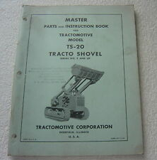 TRACTO SHOVEL TS-20 TRACTOMOTIVE ALLIS CHALMERS 1954 PARTS OPERATOR MANUAL