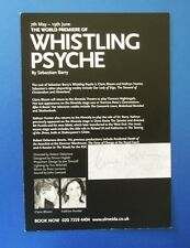 THEATRE FLYER WHISTLING PSYCHE SIGNED BY CLAIRE BLOOM