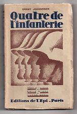GUERRE 14/18 EO NUMEROTEE ERNST JOHANNSEN QUATRE DE L'INFANTERIE 1929 PACIFISME