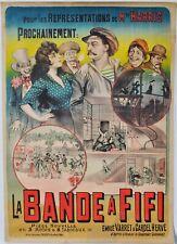 """Affiche originale """"La bande à Fifi"""" Ch.Levy - Années 1900'"""