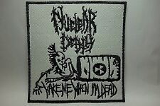 nuclear death wake me when i'm dead   EMBROIDERED  PATCH