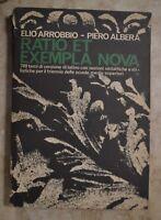 ARROBBIO E ALBERA - RATIO ET EXEMPLA NOVA 700 TEMI DI LATINO - ANNO: 1974  (EN)