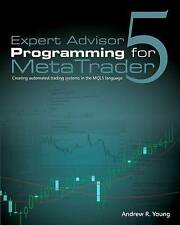 Expert Advisor Programming for MetaTrader 5: Creating automated trading systems