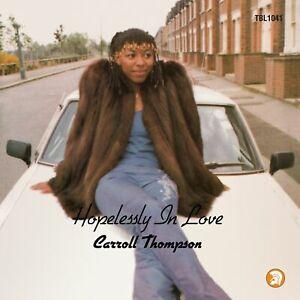 Carroll Thompson - Hopelessly In Love - Vinyl LP - National Album Day