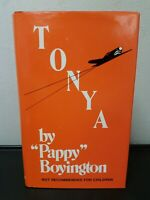 "SIGNED Tonya | Col. Gregory ""Pappy"" Boyington 