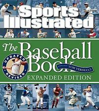 Sports Illustrated the Baseball Book Expanded Edition by Sports Illustrated