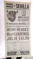 1961 Cartel Plaza de Toros Sevilla Antonio Mendez Miguel Cardenas Julio Calvo