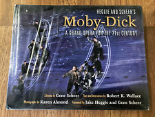 Heggie and Scheer's Moby-Dick: A Grand Opera for the 21st Century by Wallace