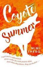Coyote Summer, Thebo, Mimi, New