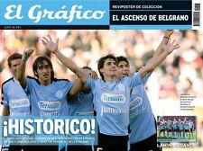BELGRANO de CORDOBA Promotion to 1st Division Special EL GRAFICO Mag/Poster 2011
