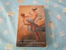 The Marriage of Cadmus & Harmony by Roberto Calasso (paperback)