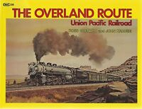 THE OVERLAND ROUTE: Union Pacific Railroad - Final 20-years of Steam (NEW BOOK)